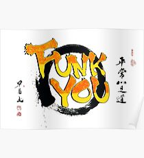 Funk You Shodo Style Poster