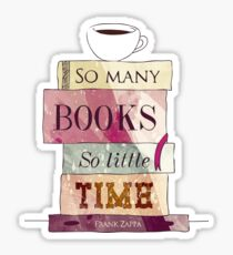 So many books Sticker