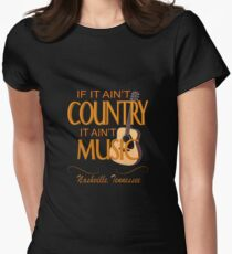 Ain't Country - Ain't Music Womens Fitted T-Shirt
