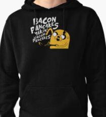 Makin' Bacon Pancakes Pullover Hoodie