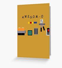 AWESOM-O 4000 Greeting Card