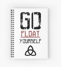 Go Float Yourself - The 100 Spiral Notebook