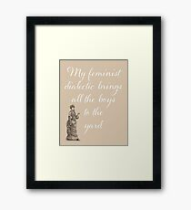 Humorous Feminist design, sign, text, words, humor Framed Print