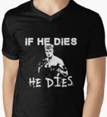 Ivan Drago rocky 4  If he dies, He dies Men's V-Neck T-Shirt