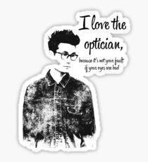 i love the optician... Sticker