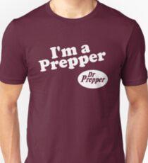 I'm a Prepper Dr. Prepper T-Shirt
