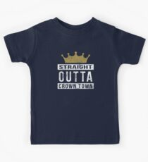 Straight Outta Crown Town 2 Kinder T-Shirt