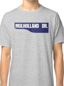 Mulholland Drive, Old-Style Street Sign, Los Angeles, California Classic T-Shirt