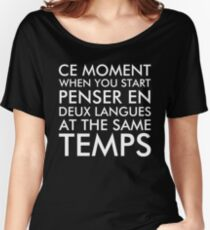 Thinking in French and English Women's Relaxed Fit T-Shirt