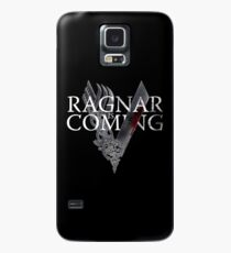 VIKINGS - Ragnar is coming Case/Skin for Samsung Galaxy
