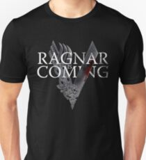 VIKINGS - Ragnar is coming T-Shirt