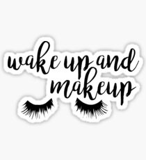 Wake Up and Makeup Sticker