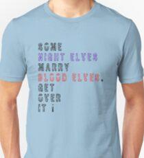 Get over it! - Night Elves/Blood Elves T-Shirt