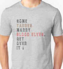 Get over it! - Tauren/Blood Elves T-Shirt