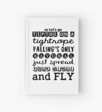 Pentatonix: Na Na Na - So Let's Go Tiptoe On A Tightrope Falling's Only Natural Just Spread Your Wings And Fly (light) Hardcover Journal