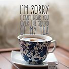 Shhhhh. Tea. by xanaduriffic