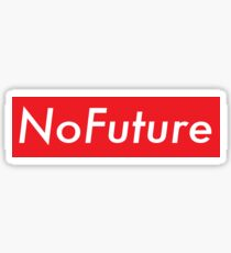 No Future  Sticker