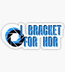 I BRACKET FOR HDR Sticker