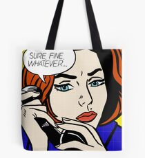 Sure, Fine, Whatever Tote Bag