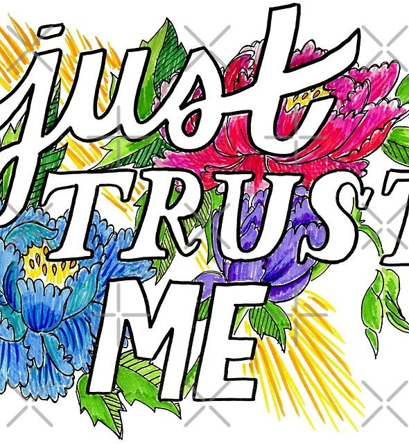 Just trust me by Michelle Tam
