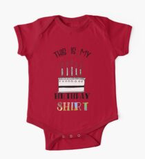 Birthday Clothing and Apparel One Piece - Short Sleeve