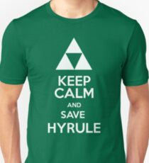 Keep calm and save Hyrule Unisex T-Shirt