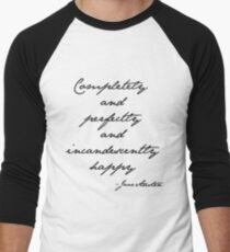 incandescently happy T-Shirt