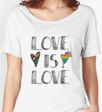 Love Is Love Doodles LGBT Women's Relaxed Fit T-Shirt