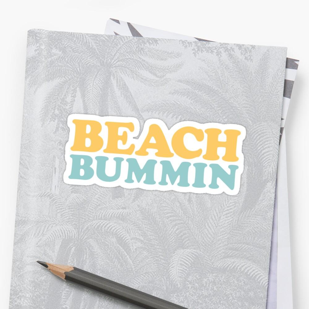 Strand Bummin Sticker