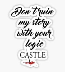 Castle quote Sticker