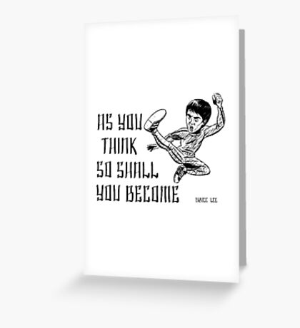 Bruce Lee Quotations  Greeting Card