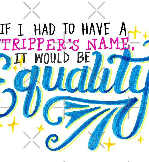 If I had to have a stripper's name.... by Michelle Tam