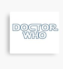 Doctor Who in Star Wars Font Canvas Print