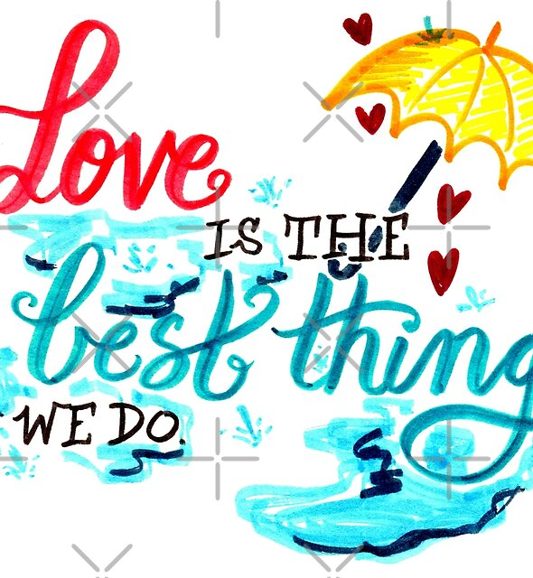 Love is the best thing we do by Michelle Tam