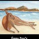 Kanga - In Australia Every Day's A Beach Day (White writing for Dark T's) by C J Lewis