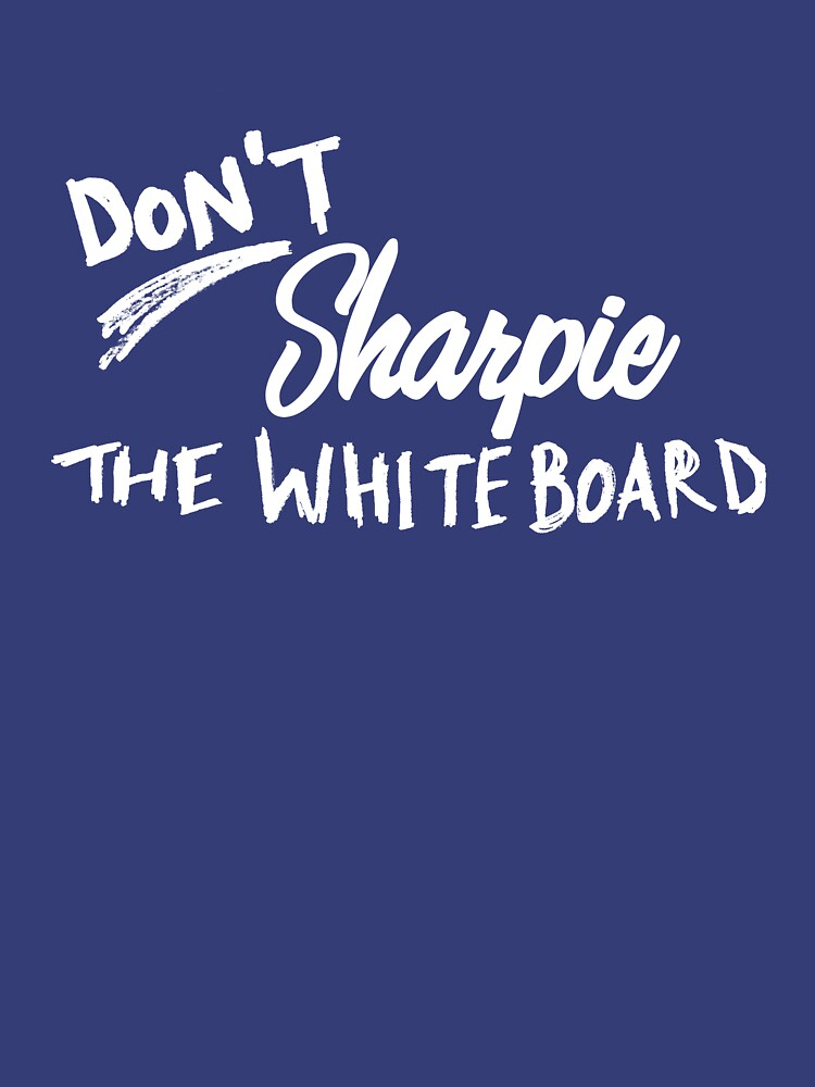 Don't Sharpie the Whiteboard by brianftang