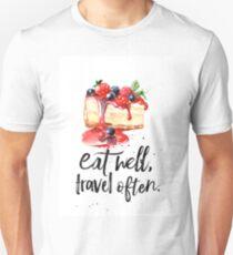 Cheesecake Eat well Unisex T-Shirt