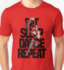 Dance - Eat sleep dance repeat T-Shirt
