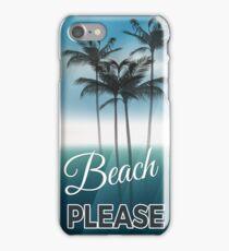 Beach Please Palm trees Iphone Summer Design Case iPhone Case/Skin