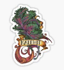 Kale 'N It Sticker