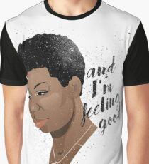 Feeling Good Graphic T-Shirt