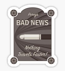 Percy's Bad News - Nothing Travels Faster! Sticker