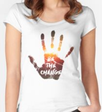 Be The Change | Colour  Women's Fitted Scoop T-Shirt