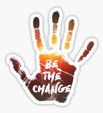 Be The Change | Colour  Sticker