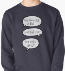 Bad memory Pullover