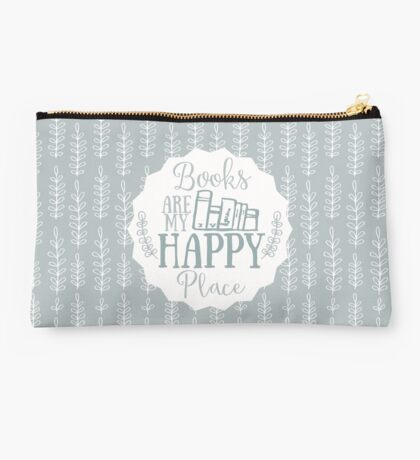 Books Are My Happy Place - Blue Studio Pouch