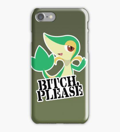 Snivy - Bitch, Please iPhone Case/Skin
