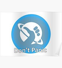 Don't Panic! Hitchhikers guide to the galaxy themed dont panic, thumbs up symbol, blue, minimal Poster