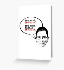 You want the Ruth? Greeting Card