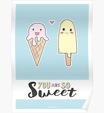 You are so sweet Poster
